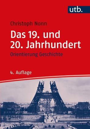 Das 19. und 20. Jahrhundert von Nonn,  Christoph