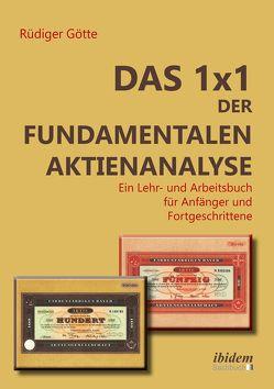 Das 1×1 der fundamentalen Aktienanalyse von Götte,  Rüdiger