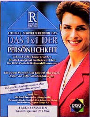 Das 1×1 der Persönlichkeit von Gay,  Friedbert, Rusch,  Alex S, Seiwert,  Lothar J