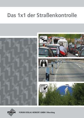 Das 1×1 der Straßenkontrolle von Kempf,  Patrick, Lange,  Christian, Mende,  Bernd, Schüsselbauer,  Lothar, Thomas,  Roland