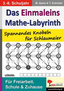 Das 1×1-Mathe-Labyrinth von Quast,  Moritz, Schrödel,  Tim