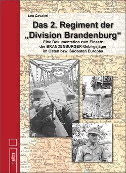 """Das 2. Regiment der """"Division Brandenburg"""" von Cavaleri,  Leo"""