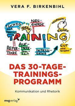 Das 30-Tage-Trainings-Programm von Birkenbihl,  Vera F