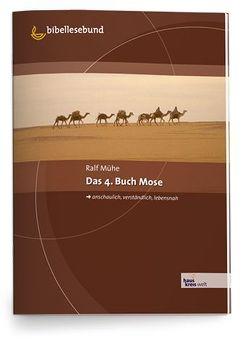 Das 4. Buch Mose von Mühe,  Ralf