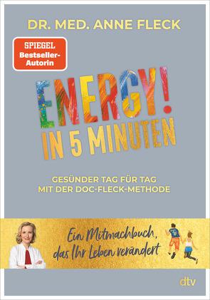Das 5-Minuten-ENERGY!-Buch von Fleck,  Anne