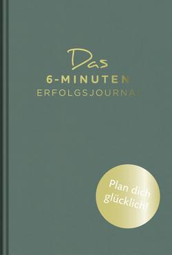 Das 6-Minuten-Erfolgsjournal von Spenst,  Dominik