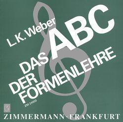 Das ABC der Formenlehre von Weber,  Ludwig Karl