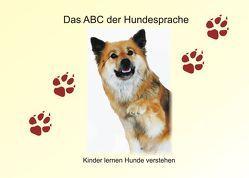 Das ABC der Hundesprache von Ahlborn,  Heidi