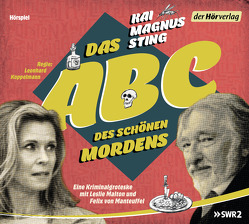 Das ABC des schönen Mordens von Koppelmann,  Leonhard, Malton,  Leslie, Manteuffel,  Felix von, Sting,  Kai Magnus
