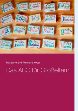 Das ABC für Großeltern von Kopp,  Marianne und Reinhard