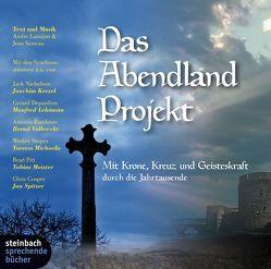 Das Abendland Projekt  – Eine mystische Reise durch Jahrtausende von Kerzel,  Joachim, Lamijon,  André, Lehmann,  Manfred, Meister,  Tobias, Semrau,  Jens, Volbrecht,  Bernd