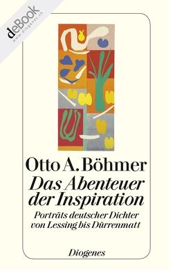 Das Abenteuer der Inspiration von Böhmer,  Otto A