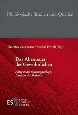 Das Abenteuer des Gewöhnlichen von Carstensen,  Thorsten, Pirholt,  Mattias