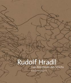 Das Abenteuer des Strichs von Hradil,  Rudolf
