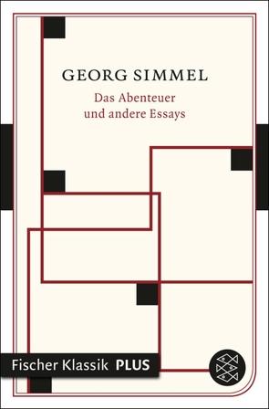 Das Abenteuer und andere Essays von Schärf,  Christian, Simmel,  Georg