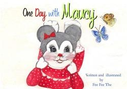 Das Abenteuer von Maucy und Moming / ONE DAY WITH MAUCY von Fee The,  Fee