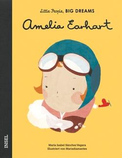 Das abenteuerliche Leben der Amelia Earhart von Becker,  Svenja, Mariadiamantes, Sánchez Vegara,  Isabel