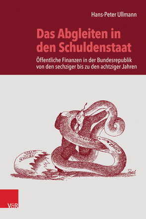 Das Abgleiten in den Schuldenstaat von Ullmann,  Hans-Peter