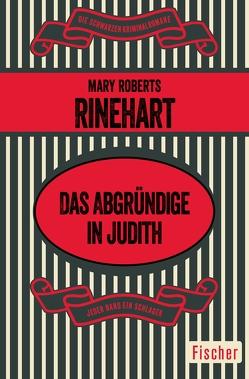 Das Abgründige in Judith von Rinehart,  Mary Roberts, Signorell,  Carla