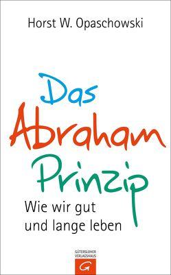 Das Abraham-Prinzip von Opaschowski,  Horst W.