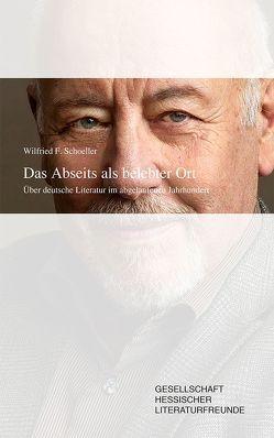 Das Abseits als belebter Ort von Schoeller,  Wilfried F.