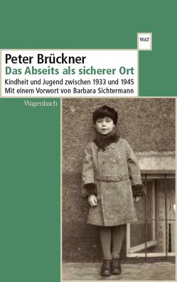Das Abseits als sicherer Ort von Brückner,  Peter, Sichtermann,  Barbara