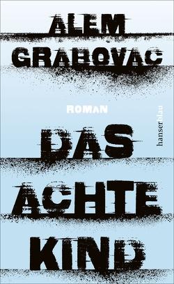Das achte Kind von Grabovac,  Alem