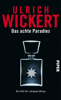 Das achte Paradies von Wickert,  Ulrich