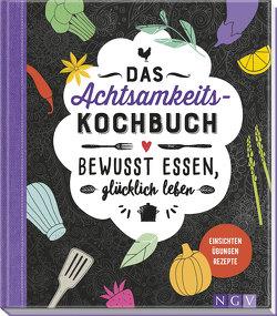 Das Achtsamkeitskochbuch von Durdel-Hoffmann,  Sabine