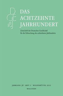 Das achtzehnte Jahrhundert 36/1 von Zelle,  Carsten