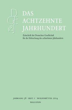 Das achtzehnte Jahrhundert 38/1 von Zelle,  Carsten