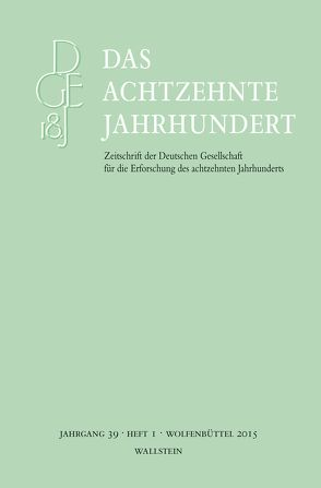 Das achtzehnte Jahrhundert 39/1 von Zelle,  Carsten