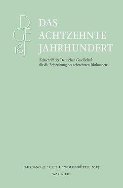 Das achtzehnte Jahrhundert 41/1 von Zelle,  Carsten