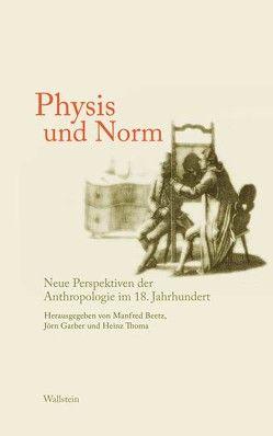 Das achtzehnte Jahrhundert. Supplementa / Physis und Norm von Beetz,  Manfred, Garber,  Jörn, Thoma,  Heinz