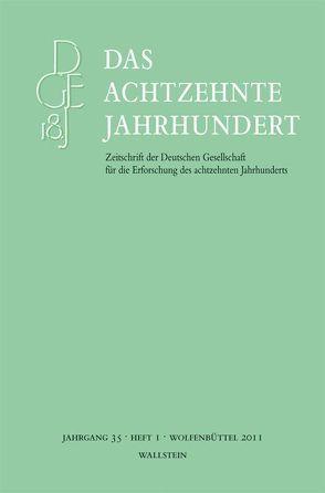 Das achtzehnte Jahrhundert. Zeitschrift der Deutschen Gesellschaft… / Das achtzehnte Jahrhundert 35/1 von Zelle,  Carsten