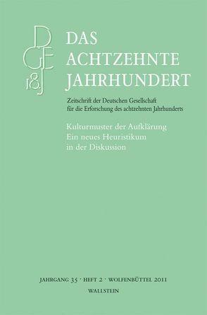 Das achtzehnte Jahrhundert. Zeitschrift der Deutschen Gesellschaft… / Kulturmuster der Aufklärung von Fulda,  Daniel, Kerschbäumer,  Sandra