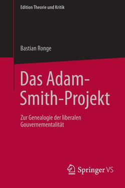 Das Adam-Smith-Projekt von Ronge,  Bastian