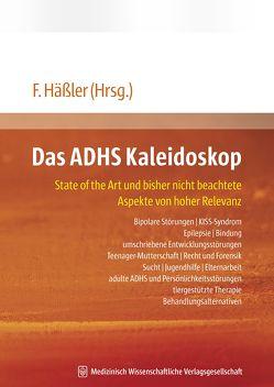 Das ADHS Kaleidoskop von Häßler,  Frank