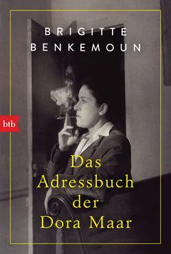 Das Adressbuch der Dora Maar von Baisch,  Alexandra, Benkemoun,  Brigitte