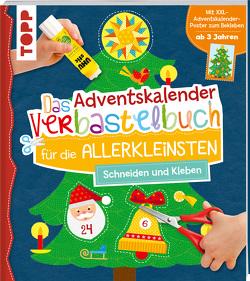Das Adventskalender-Verbastelbuch für die Allerkleinsten. Schneiden und Kleben. Mit XXL-Poster von Schwab,  Ursula