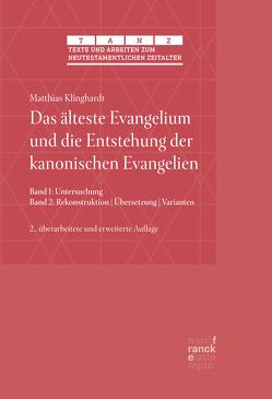 Das älteste Evangelium und die Entstehung der kanonischen Evangelien