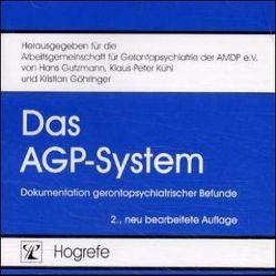 Das AGP-System von Göhringer,  Kristian, Gutzmann,  Hans, Kühl,  Klaus-Peter