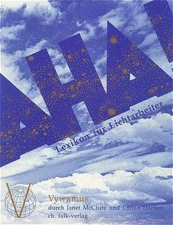 Das Aha-Buch! von Essig,  Heidrun, Harben,  Lillian, McClure,  Janet, Vywamus