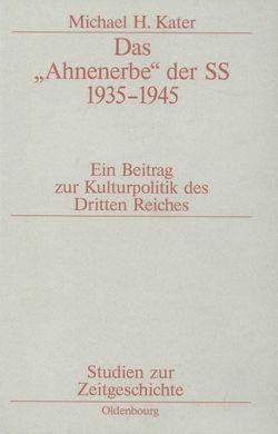 """Das """"Ahnenerbe"""" der SS 1935-1945 von Kater,  Michael H"""