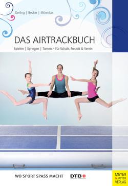 Das Airtrackbuch von Becker,  Maria, Gerling,  Ilona E., Mönnikes,  Lina
