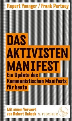 Das Aktivisten-Manifest von Genschow,  Karen, Partnoy,  Frank, Younger,  Rupert