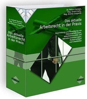 Das aktuelle Arbeitsrecht in der Praxis von Fuchs,  Erwin, Gerlach,  Roland, Jungwirth,  Branco