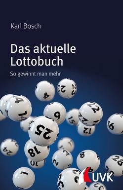 Das aktuelle Lottobuch von Bosch,  Karl