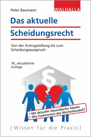 Das aktuelle Scheidungsrecht von Baumann,  Peter