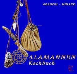 Das Alamannen-Kochbuch von Gräupel,  Andrea, Müller,  Stefan